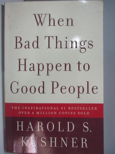 【書寶二手書T8/心靈成長_AL6】When Bad Things Happen to Good People_KUSHNER, HAROLD S.