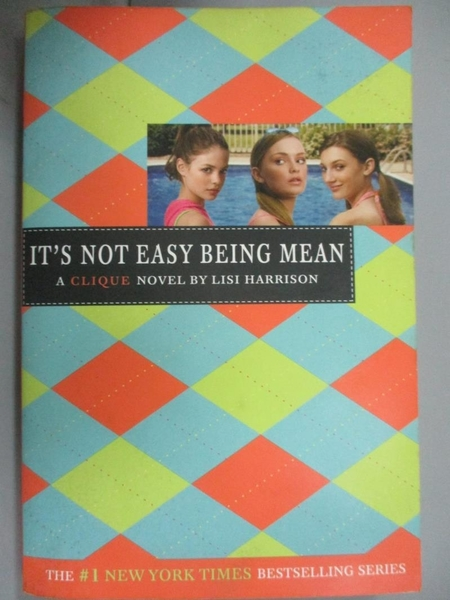 【書寶二手書T3/原文小說_C2L】It's Not Easy Being Mean_Harrison, Lisi
