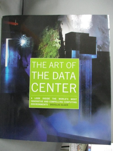 【書寶二手書T8/電腦_ET6】The Art of the Data Center_Alger, Douglas