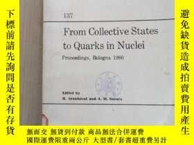 二手書博民逛書店from罕見collective states to quarks in nuclei(P2284)Y1734