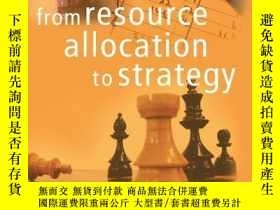 二手書博民逛書店From罕見Resource Allocation To StrategyY256260 Bower, Jos