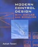 二手書博民逛書店 《Modern Control Design: With MATLAB and SIMULINK》 R2Y ISBN:0471496790│Wiley