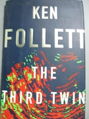 【書寶二手書T8/傳記_ZAR】The Third Twin_Ken Follett