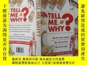 二手書博民逛書店Tell罕見ME Why?: Answers to Hundreds of QuestionsY194791