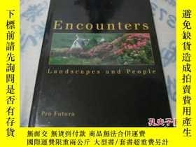 二手書博民逛書店encounters罕見landscapes and peopl