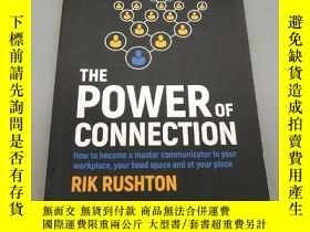 二手書博民逛書店The罕見Power of Connection: How to Become a Master Communic