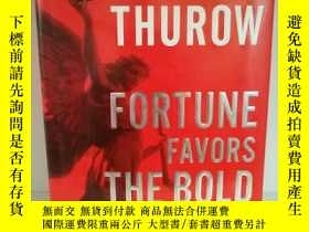 二手書博民逛書店Fortune罕見Favors the Bold: What W