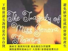 二手書博民逛書店The罕見Tragedy of Miss Geneva Flow