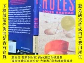 二手書博民逛書店罕見Holes(紐伯瑞兒童文學獎、國家圖書獎獲獎作品《別有洞天》