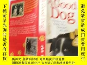 二手書博民逛書店A罕見Good Dog:The Story of Orson,Who Changed My Life 一只好狗:奧