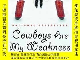 二手書博民逛書店Cowboys罕見Are My Weakness: Storie