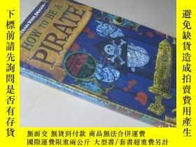 二手書博民逛書店How罕見To Be A Pirate【36開 英文原版】(如何