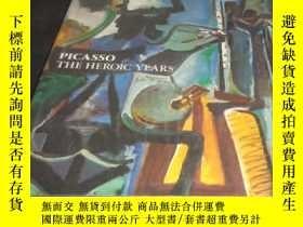 二手書博民逛書店2手英文罕見Picasso: The Heroic Years