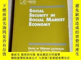 二手書博民逛書店SOCIAL罕見SECURITY IN SOCIAL MARKET ECONOMYY18829