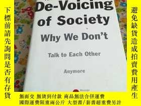 二手書博民逛書店THE罕見De-Voicing of society why w