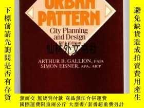 二手書博民逛書店【罕見】The Urban Pattern: City Planning and DesignY27248 G