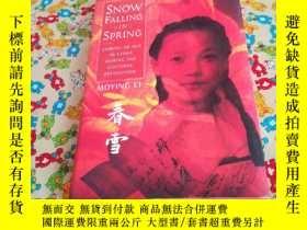 二手書博民逛書店SNOW罕見FALLING INSPRING 春雪Y185543