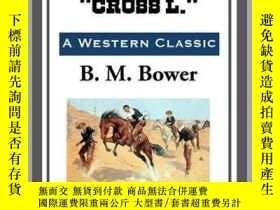二手書博民逛書店Rowdy罕見of the Cross L. Y410016 B. M. Bower Start Publi