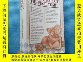 二手書博民逛書店WHAT罕見TO EXPECT THE FIRST YEARY5