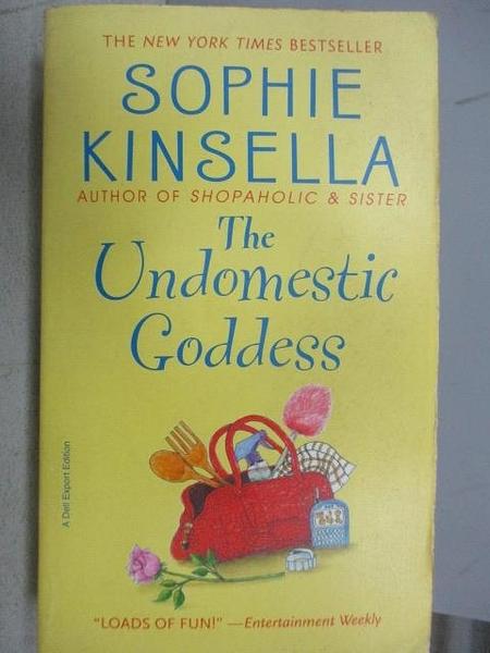 【書寶二手書T7/原文小說_FR2】The Undomestic Goddess_Sophie Kinsella