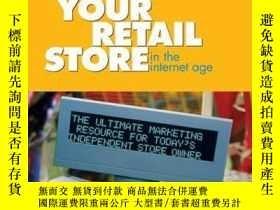 二手書博民逛書店Marketing罕見Your Retail Store in the Internet AgeY410016