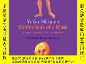 二手書博民逛書店Confessions罕見Of A MaskY364682 Mishima Kodansha Europe