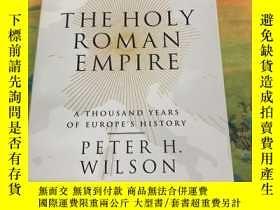 二手書博民逛書店The罕見Holy Roman Empire 神聖羅馬帝國 一千年的歐洲史 英文原版Y269947 Wilso