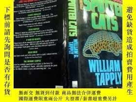 二手書博民逛書店THE罕見SPOTTED CATS. WILLIAM G.TAP