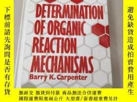 二手書博民逛書店Determination罕見of Organic Reaction Mechanisms 【有機反應機理的測定】