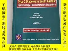 二手書博民逛書店TYPE罕見2 DIABETES IN SOUTH ASIANS:EPIDEMIOLOGY, RISK FACTO