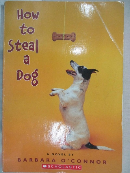 【書寶二手書T2/原文小說_GV6】How to Steal a Dog_Barbara O Connor