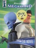 【書寶二手書T1/原文小說_MCH】The Novel (Megamind)_Lauren Alexander