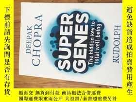 二手書博民逛書店Super罕見Genes: The hidden key to total well-beingY16129