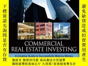 二手書博民逛書店Commercial罕見Real Estate Investing: A Creative Guide to Su
