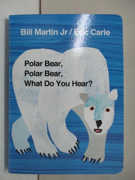 【書寶二手書T1/電玩攻略_BVG】Polar Bear, Polar Bear, What Do You Hear?_Martin