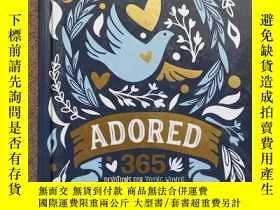 二手書博民逛書店ADORED罕見365 DEVOTIONS FOR YOUNG WOMENY13293