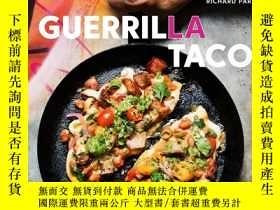 二手書博民逛書店Guerrilla罕見Tacos: Recipes from t