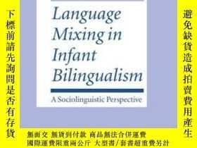 二手書博民逛書店Language罕見Mixing In Infant Bilin