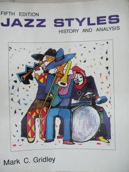 【書寶二手書T9/音樂_D98】Jazz Styles-History and Analysis