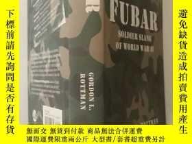 二手書博民逛書店FUBAR:罕見soldier slang of World War IIY24886
