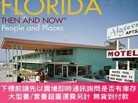 二手書博民逛書店Florida罕見Then and Now (R): People and PlacesY360448 Dav