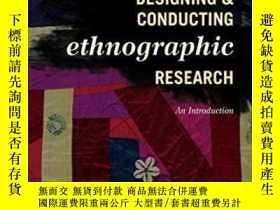二手書博民逛書店Designing罕見And Conducting Ethnographic Research-設計和民族誌研究奇