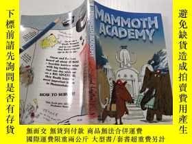 二手書博民逛書店Mammoth罕見Academy:猛獁學院.Y200392