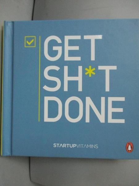 【書寶二手書T2/原文書_LJR】Get Shit Done_Lauris Liberts,Startup Vitami