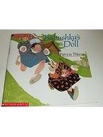 二手書博民逛書店 《Babushka s Doll》 R2Y ISBN:0590622056│PatriciaPolacco