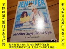 二手書博民逛書店Jennifer罕見Says Good-byeY20470 Ja