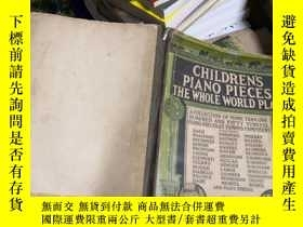 二手書博民逛書店CHILDRENS罕見PIANO PIECES THE WHOLE WORLD PLAYS 品差 7RY165