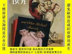 二手書博民逛書店The罕見Two-Headed Boy, and Other Medical Marvels-雙頭男孩和其他醫學奇