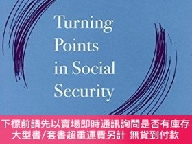 二手書博民逛書店Turning罕見Points In Social SecurityY255174 Sheryl R. Tyn