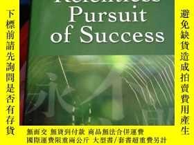 二手書博民逛書店The罕見Relentless Pursuit of Succe